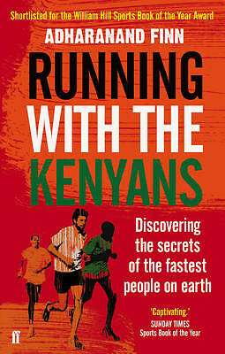 Running with the Kenyans by Adharanand Finn (Paperback Book 2013)