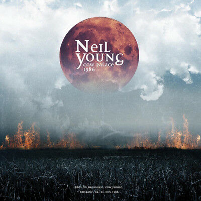 Neil Young : Cow Palace 1986 CD (2017) ***NEW***