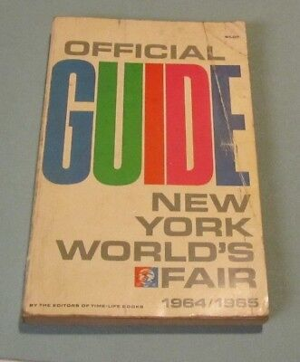 1964 1965 New York World's Fair Official Guide Book Time-Life 312pg White Cover
