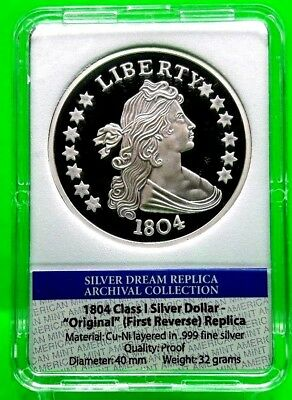 1804 Class I Silver Dollar  Archival Edition Coin Proof