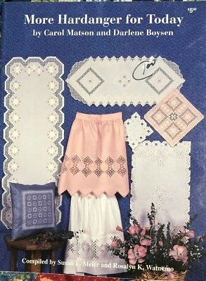 More Hardanger for Today by Carol Matson and Darlene Boysen Pattern Book