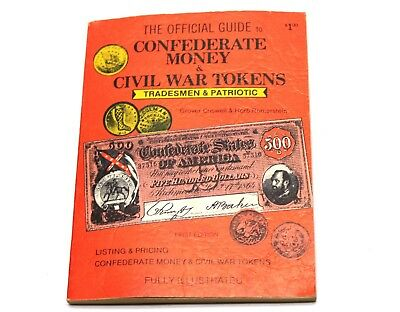 The Official Guide To Confederate Money And Civil War Tokens 1971