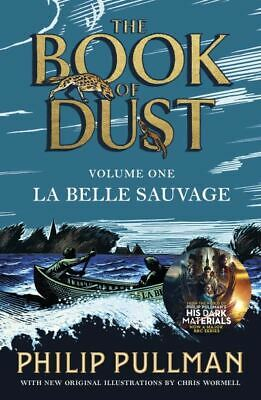 The book of dust: La belle sauvage by Philip Pullman (Paperback / softback)
