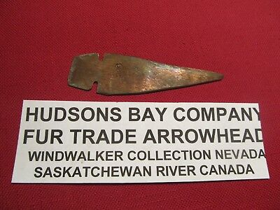 "1800's 3 1/2"" Saskatchewan River Fur Trade copper Canadian  Arrowhead"