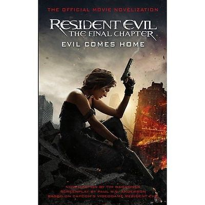 Resident Evil: The Final Chapter (The Official Movie Novelization) (Resident Evi
