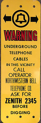 Old version of UNDERGROUND TELEPHONE CABLE SIGN NORTHWESTERN BELL ZENITH 2345