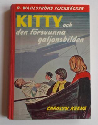 Swedish Nancy Drew bk: Keene- Kitty och den forsvunna galjonsbilden, 1966 1st ed