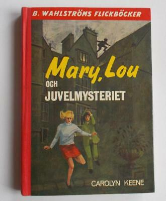 Swedish Dana Girls book: Keene- Mary, Lou och juvelmysteriet, 1969, 1st ed.