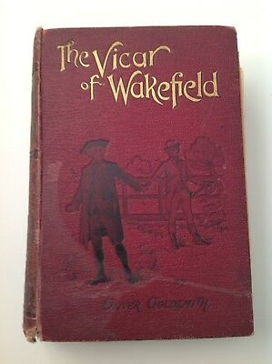 The Vicar of Wakefield, c1899 Antique Book, Oliver Goldsmith, James Nisbet & Co
