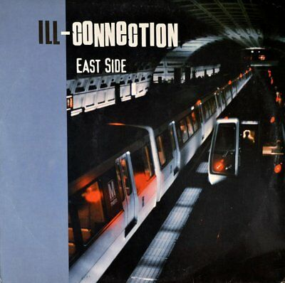 """Ill-Connection - East Side Vinyl 12"""""""