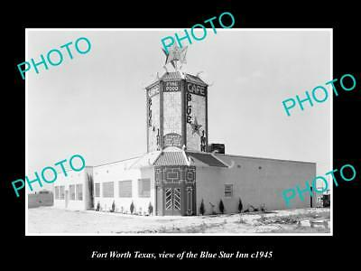 OLD LARGE HISTORIC PHOTO OF FORT WORTH TEXAS, VIEW OF THE BLUE STAR INN c1945