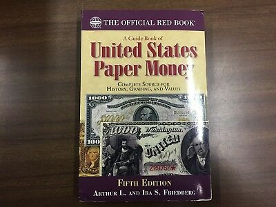 Whitman A Guide Book Of United States Paper Money, 5th Edition, By Friedberg