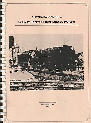 RAILWAY HERITAGE Icomos Conference Papers 1991 Workshops Historic MAPS AUSTRALIA