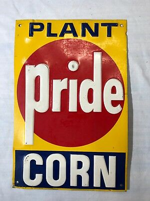 "Pride Seed Corn sign.  One sided 8""X12""."