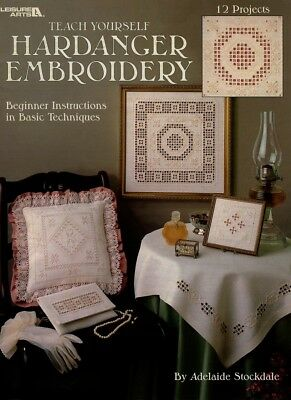 Teach Yourself Hardanger Embroidery - Leisure Arts  - A. Stockdale - 12 projects