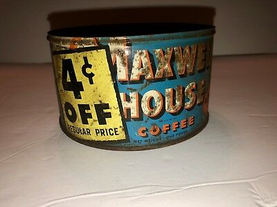 Vintage 1 Lb. MAXWELL HOUSE Coffee Can 4 cents OFF