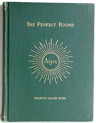 1904 Perfect Round Ross Inscribed Fine Binding Occult Esoteric Metaphysics 1St