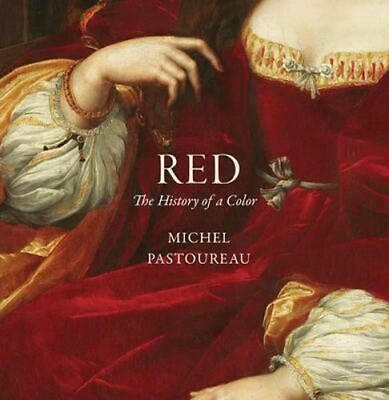 NEW Red By Michel Pastoureau Hardcover Free Shipping