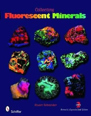 NEW Collecting Fluorescent Minerals By SCHNEIDER STUART Paperback Free Shipping