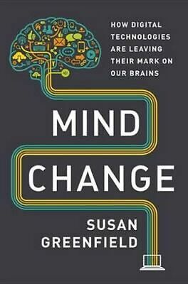 NEW Mind Change By Bar Susan Greenfield Hardcover Free Shipping