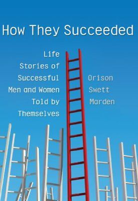 [PDF] How They Succeeded Life Stories of Successful Men and Women (Digital Book)