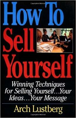 [PDF] How To Sell Yourself: Winning Techniques - Arch Lustberg (Digital Book)