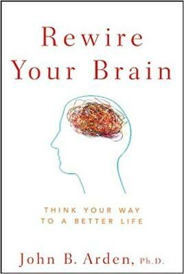 [PDF] Rewire Your Brain - Think Your Way to a Better Life (Digital Book)