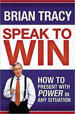 [PDF] Speak to Win: How to Present with Power - Brian Tracy (Digital Book)
