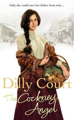 The cockney angel by Dilly Court (Paperback)