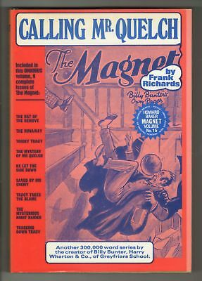 The Magnet Annual - Calling Mr Quelch -  1973 - No 15 - AS NEW!!
