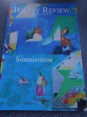 Poetry Review - Volume 96:2 - Summer 2006 - R Padel, J Polley, S Rupaire