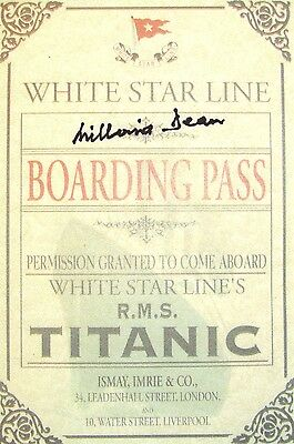 Hand Signed replica ticket Boarding Pass MILLVINA DEAN TITANIC Survivor + my COA
