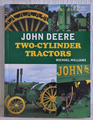 John Deere Two Cylinder Tractors By Michael Williams / Paperback Book / New