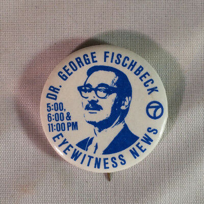 Vintage 1973 Dr George Fischbeck KABC TV Los Angeles Weatherman Pinback Button