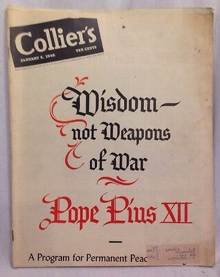 "Collier's January 5,1946 "" Wisdom Not Weapons "" Pope Pius XII, Vintage Ads"