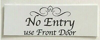 No Entry Use Front Door Wall Plaque or Hanging Entrance House Business Scroll