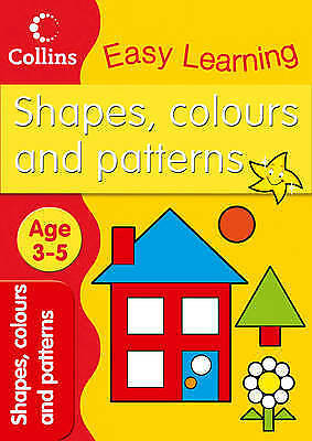 Preschool (Age 3-5) Learning Shapes, Colours & Patterns By Collins, Pb Workbook