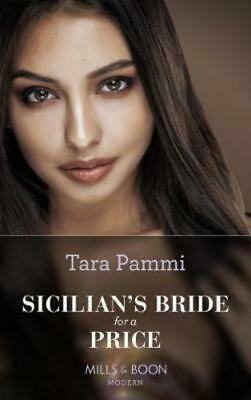 Conveniently Wed!: Sicilian's bride for a price by Tara Pammi (Paperback /