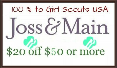 $20 off $50 Joss and Main code - new accounts 100% to Girl Scouts US, FAST SHIP!