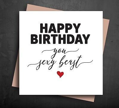 Wondrous Funny Birthday Card Sexy Beast Boyfriend Husband Wife Girlfriend Funny Birthday Cards Online Fluifree Goldxyz