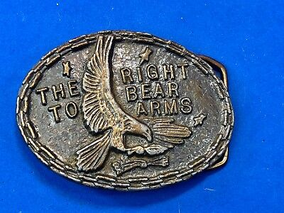 "Vtg ""The Right To Bear Arms"" 2nd Amendment Gun Rights Metal Belt Buckle Eagle"