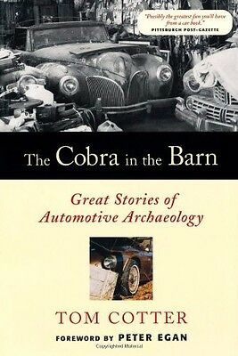 SHELBY COBRA in the Barn  Great Stories of Automotive Archaeology Book Manual