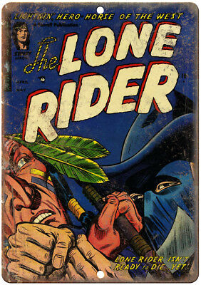 """The Lone Rider Comic Book Cover Vintage Ad 12"""" x 9"""" Retro Look Metal Sign J672"""