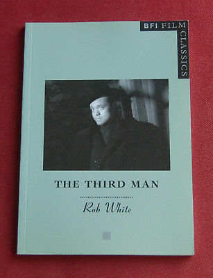 The Third Man by Rob White - BFI Film Classics (Paperback, 2003) - Out of Print!
