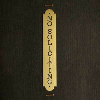 NO SOLICITING VERTICAL DOOR PLATE Engraved in Solid Brass