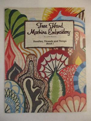 RARE Free Hand Machine Embroidery Needles Threads and Things Book 1 Wayland