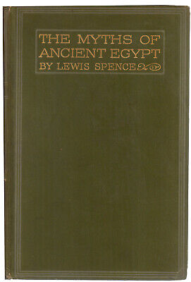 """""""Myths & Legends of Ancient Egypt"""" by Lewis Spence"""