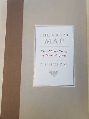 The Great Map: The Military Survey of Scotland 1747-1755 Roy William