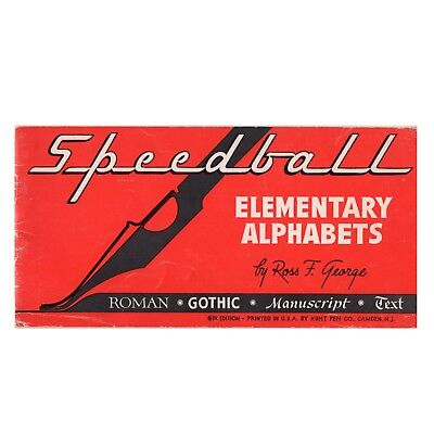 Speedball Elementary Alphabets 1940 Booklet by Ross George 6th Edition Lettering