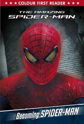 The Amazing Spider-Man: Becoming Spider-Man: Colour First Reader By Marvel
